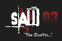 SAW 3 Quotes