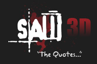 SAW 3D Quotes